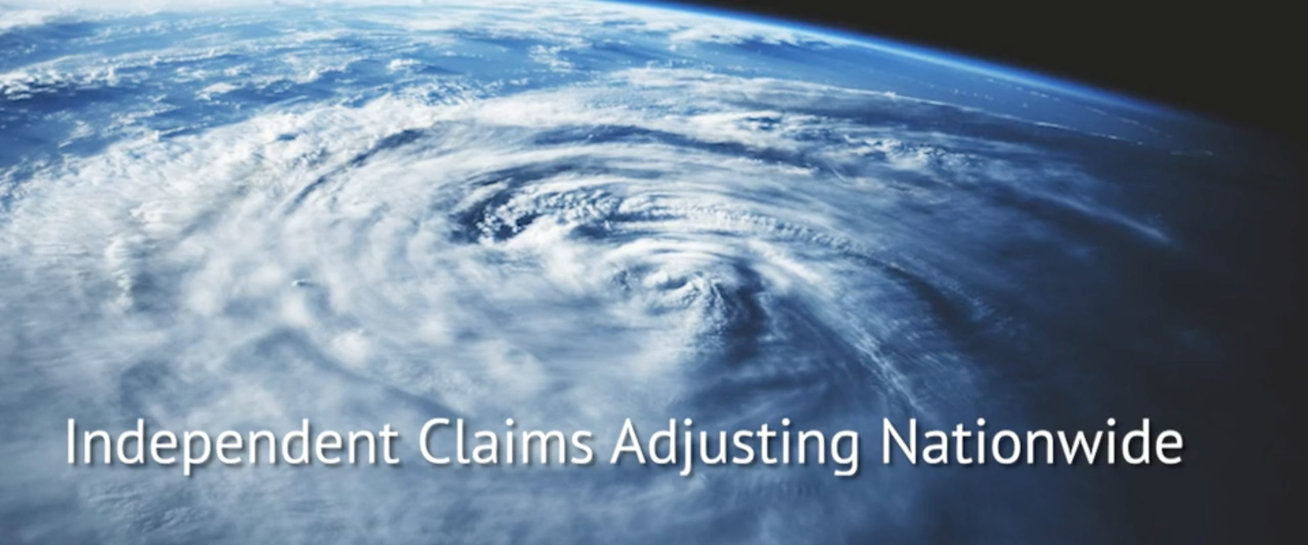 Independent Claims Adjusting Nationwide